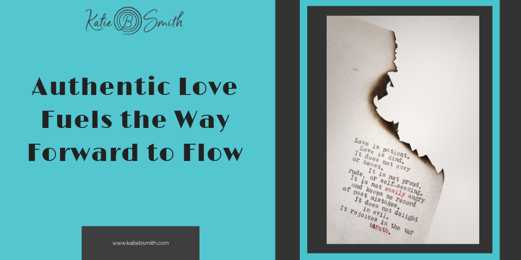 Authentic Love fuels the way forward to flow