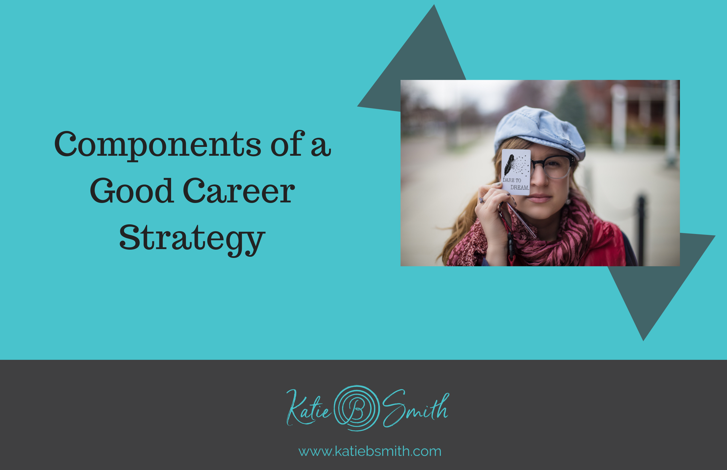 Components of a Good Career Strategy