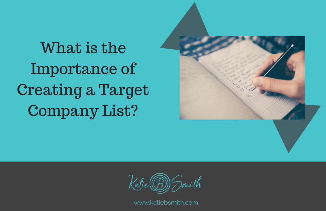 What is the Importance of Creating a Target Company List?
